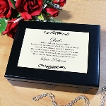 "Our beautiful black satin-finished wood Personalized Dad Keepsake Box measures 8""Lx6""Wx2¾""H and is perfect for holding your special mementos, such as ticket stubs, an old card or letter. Includes FREE Personalization! Personalize this Dad Keepsake Box with any ending sentiment."