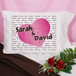 "Personalized I Love You Pillowcase - Personalize Valentines Day Pillowcase Express your true feelings of love with our I Love You Pillowcase. A thoughtful and romantic way to tell someone you mean the world to me in many different languages of Love. Makes a great Personalized Valentines Day Gift for Her or Him. Our Personalized Valentines Day Pillowcase is available on our premium 55/45 Cotton Poly Blend for strength and durability Pillowcase. Made in the USA. Pillowcase fits any standard/queen sized pillow and measures 20"" x 32"" with 180 TPI. Soft to the touch. Machine Washable. Includes FREE personalization. Personalize your I Love You Pillowcase with any two names. ( ie. Sarah / David )"