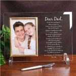 Create a great Fathers Day gift by personalizing this handsomely Engraved Glass Picture Frame with your personal sentiment and our To My Dad, Fathers Day Poem. He will enjoy every word and your favorite picture.