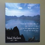 "Our Personalized Memorial Wall Canvas is a special way to remember your loved one. Its tranquil scene & soft color palette make it a beautiful work of art suitable for anyones home. This canvas print measures 10""h x 10""w and has gallery wrapped edges so they are prefect to hang with or without a frame. Or you may like to add our Black Easel for a great desk display. Includes FREE Personalization. Personalize your Sympathy Wall Canvas with any names and dates. (i.e. Mark Durham/ 1974-1996)"