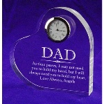 "Look no further if you are looking for gift ideas for dad for this father's day or any day you need a gift for dad. This solid, clear acrylic heart clock is sure to fill your father's heart with gratitude and love, especially when reading a personal message written by you! This acrylic comes with an inlaid working quartz clock set inside a silver finished rim and measures 4"" X 4.75"", making it able to stand on its own. Great for Weddings, Fathers Day or Birthdays."