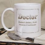 Old World style and classical lines create a handsome Personalized Doctor Coffee Mug, perfect for the busy doctor on the go. Our Personalized Coffee Mugs make affordable Personalized Gifts a recent Medical School Graduate will enjoy after a long shift at the hospital. Our Personalized Doctor Coffee Mugs are sure to warm the spirits of your busy Doctor.