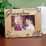 The bond a grandchild has with Grandma lasts a lifetime. The joy she brings into your life, the warm hugs and tasty goodies make Grandma the best. Present your Grandmother with a Personalized Grandma & Me Picture Frame as the perfect Mothers Day Gift she can enjoy every day. An attractive picture frame which simply compliments the your beautiful photograph.