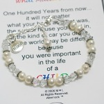Honor your preschool teacher with this inspirational bracelet with the quote 100 Years from Now (authorAnonymous). Each bracelet is created with Swarovski crystals and bali sterling silver.