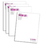 Mom Of note pads sets include 4 note pads, size 4 1/4 x 5 1/2 each. 50 personalized sheets in every pad, a total of 200 sheets.