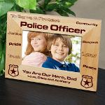 Give your favorite Policeman this handsome Personalized Police Officer Picture Frame as a thoughtful & personal gift to enjoy while spending time at the station. Dad, Uncle or Grandfather is sure to love your favorite picture placed in this Personalized Picture Frame. An excellent Fathers Day gift, he is sure to enjoy every day.